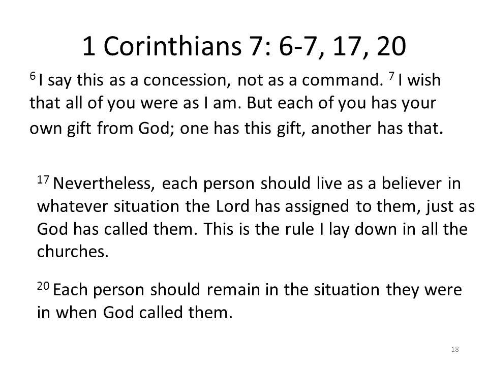 1 Corinthians 7: 6-7, 17, 20