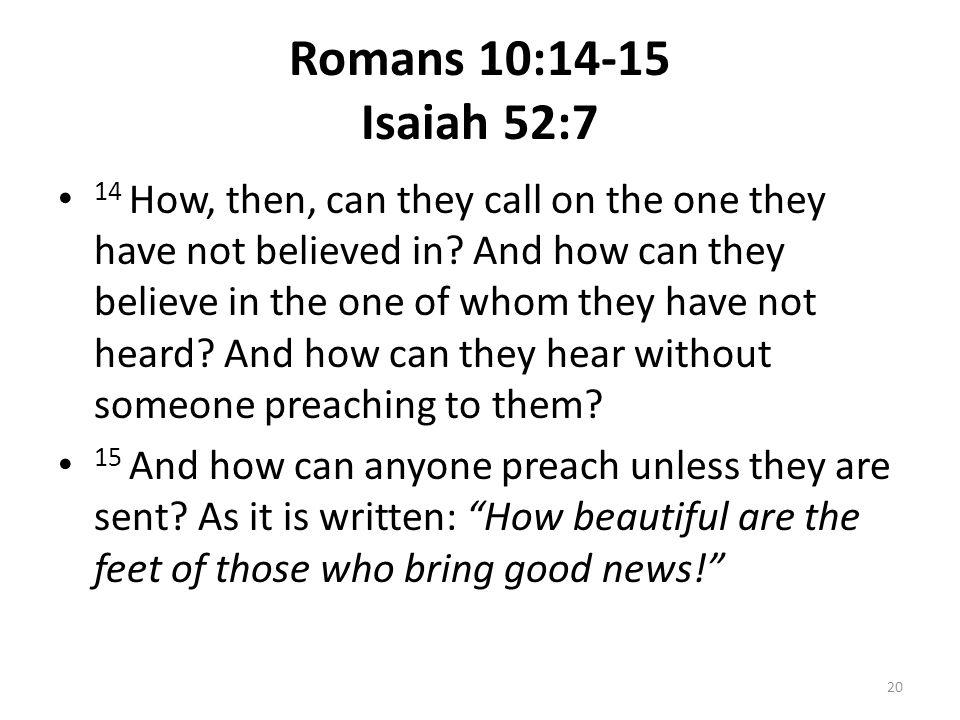 Romans 10:14-15 Isaiah 52:7
