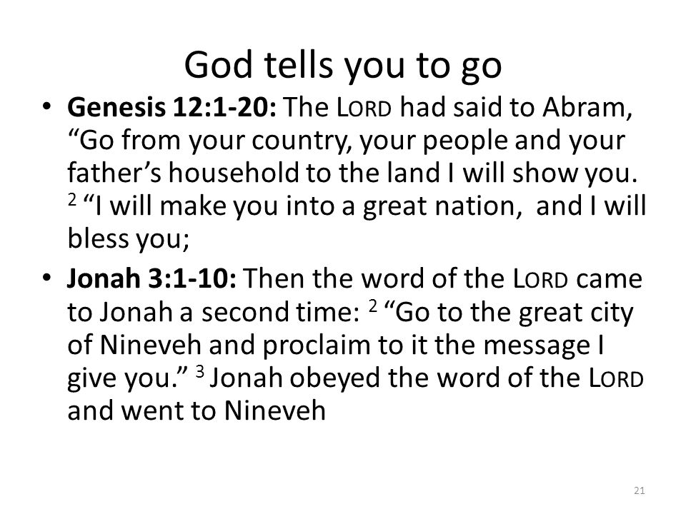 God tells you to go