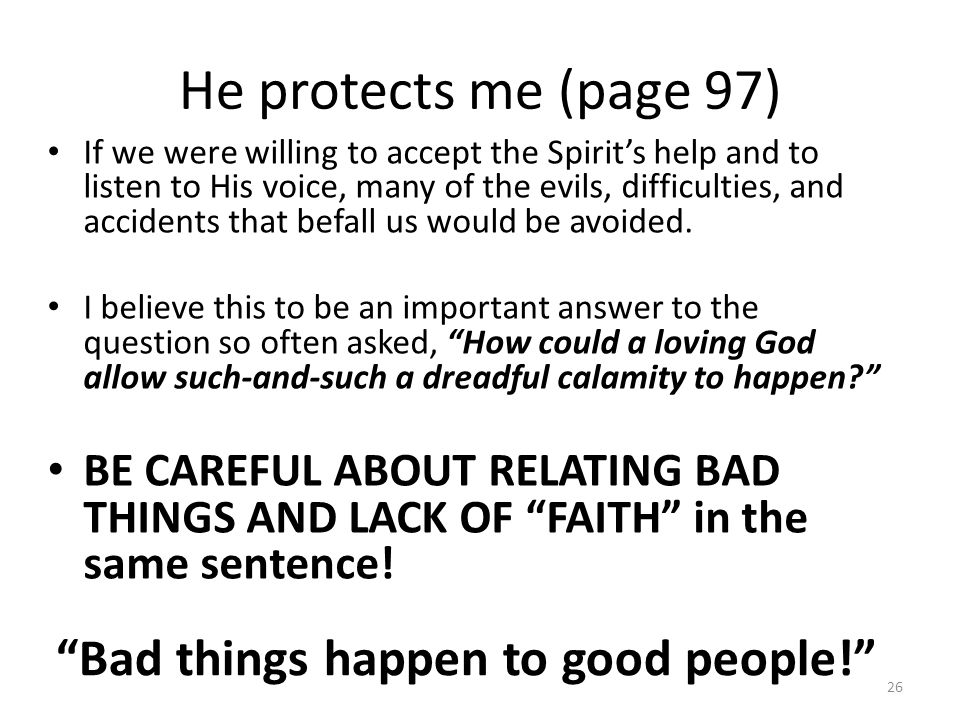 He protects me (page 97) Bad things happen to good people!
