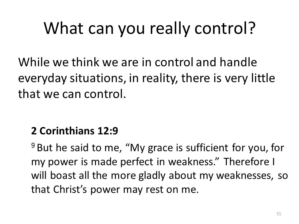 What can you really control