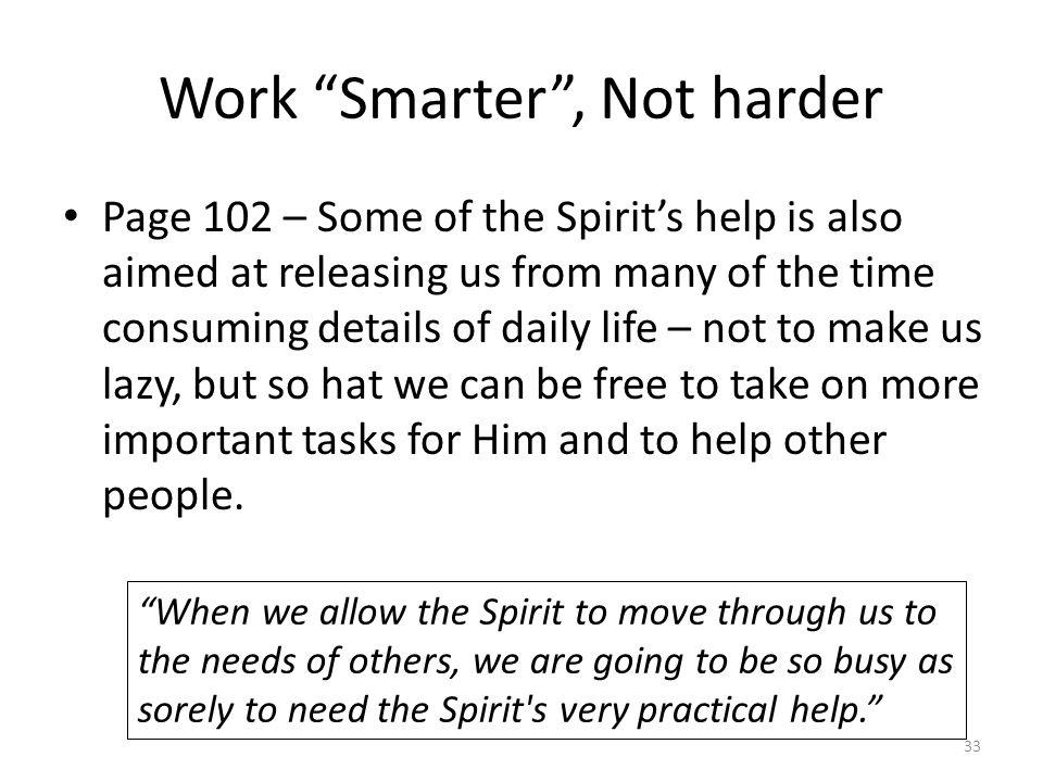 Work Smarter , Not harder