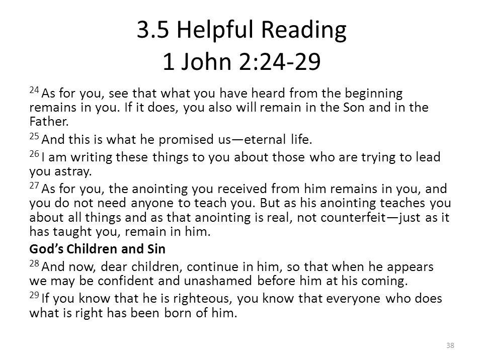 3.5 Helpful Reading 1 John 2:24-29