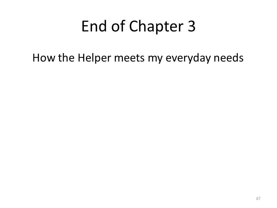 How the Helper meets my everyday needs