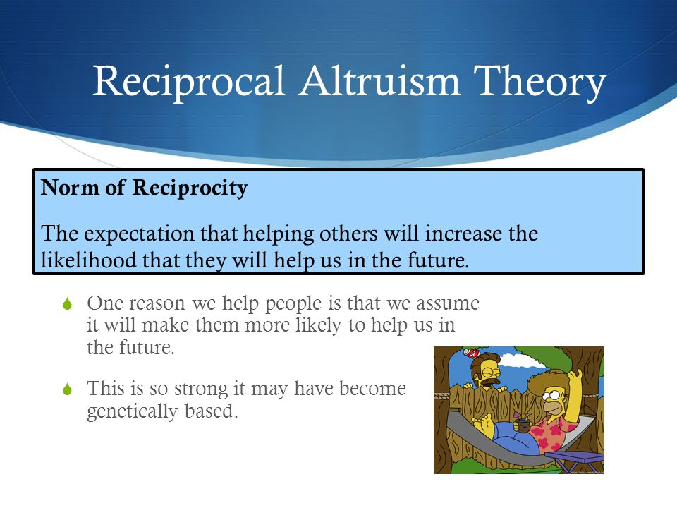reciprocal altruism theory