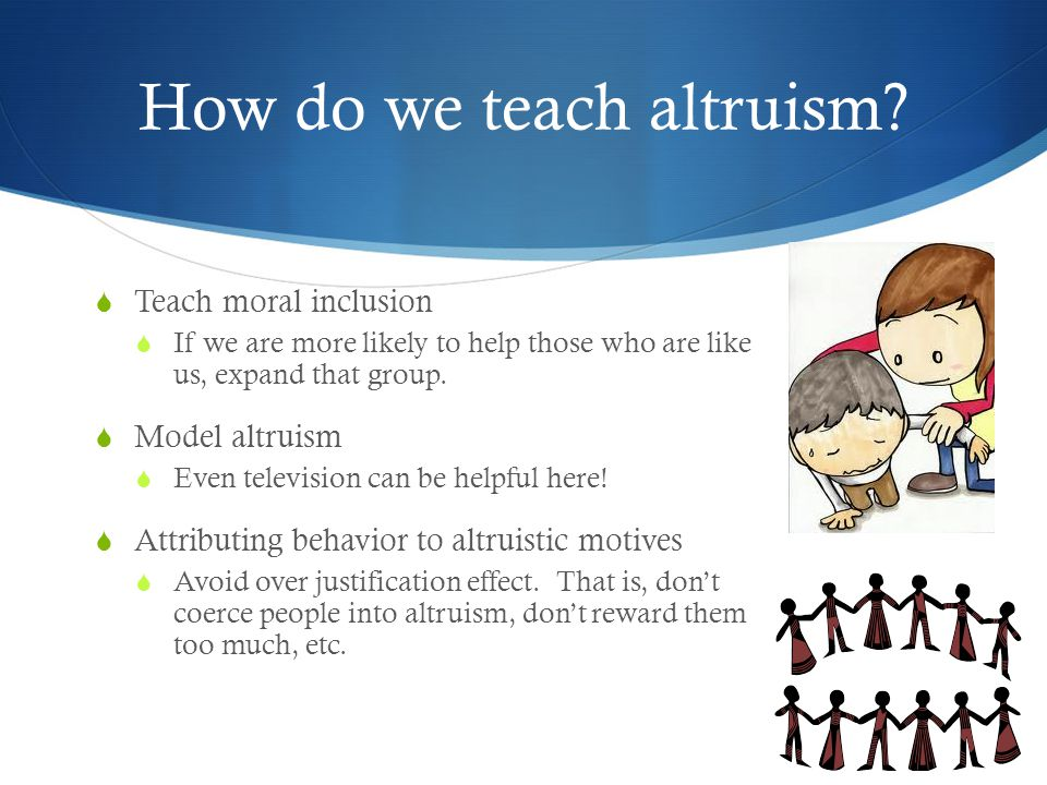 How do we teach altruism