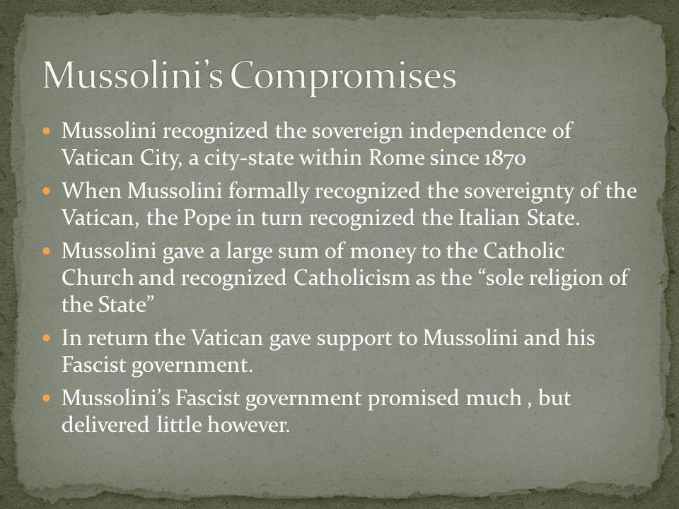Mussolini's Compromises