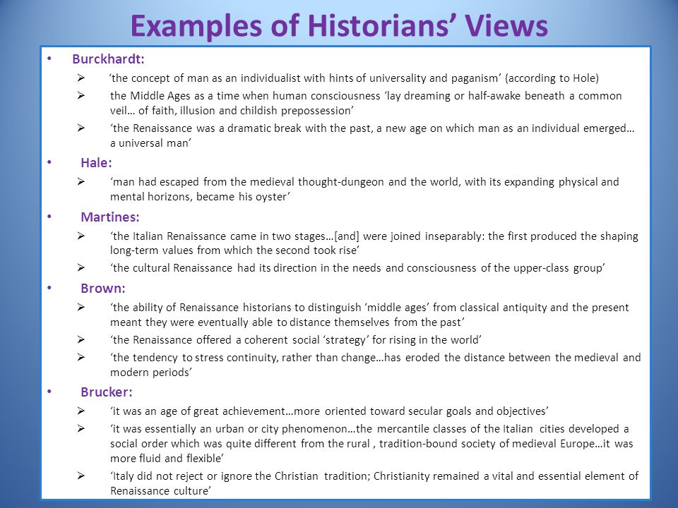 Examples of Historians' Views
