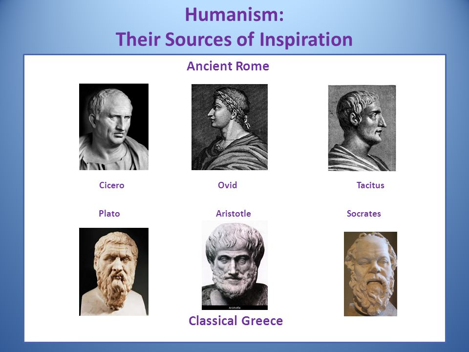 Humanism: Their Sources of Inspiration