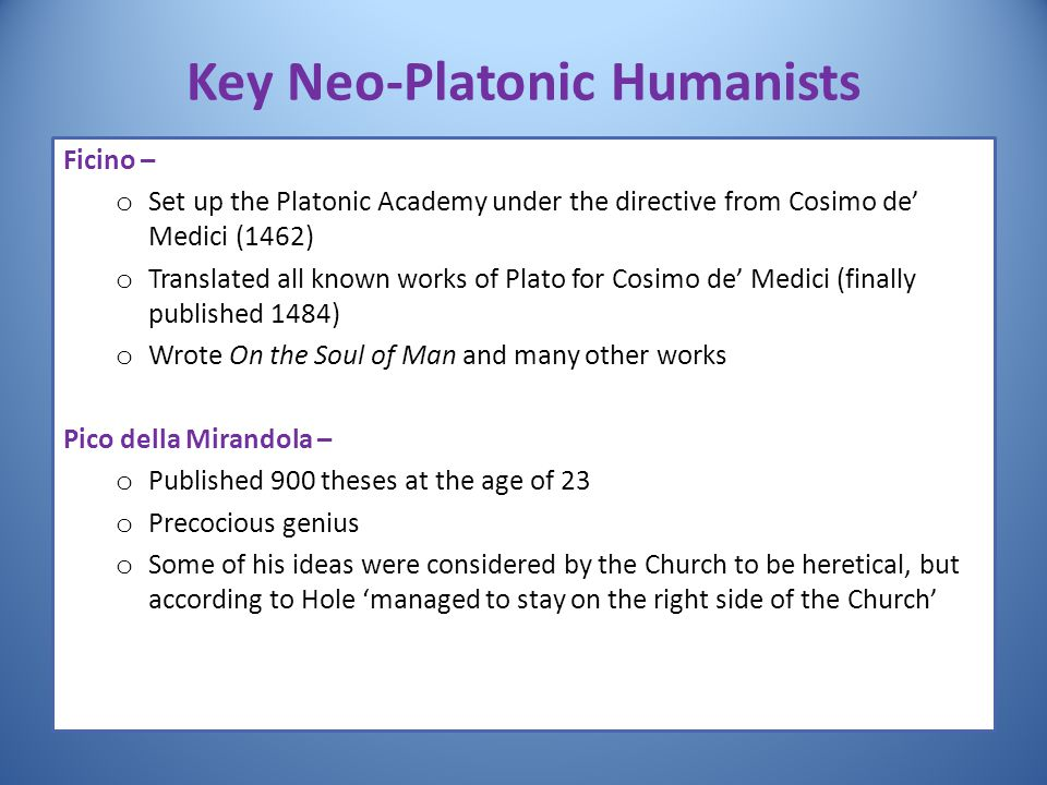 Key Neo-Platonic Humanists