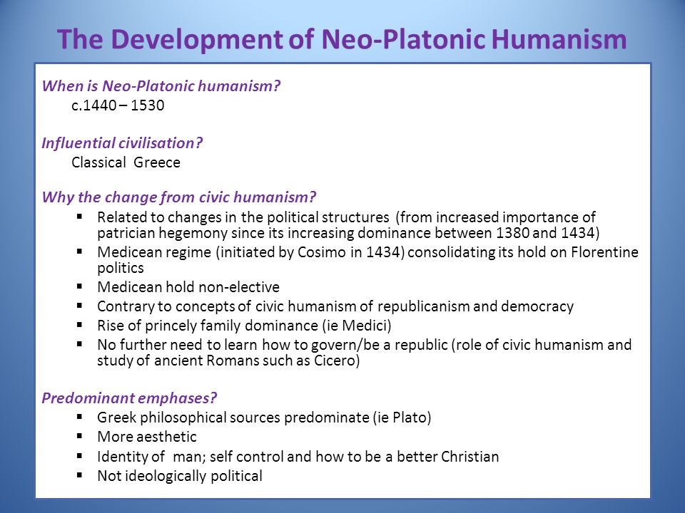 The Development of Neo-Platonic Humanism