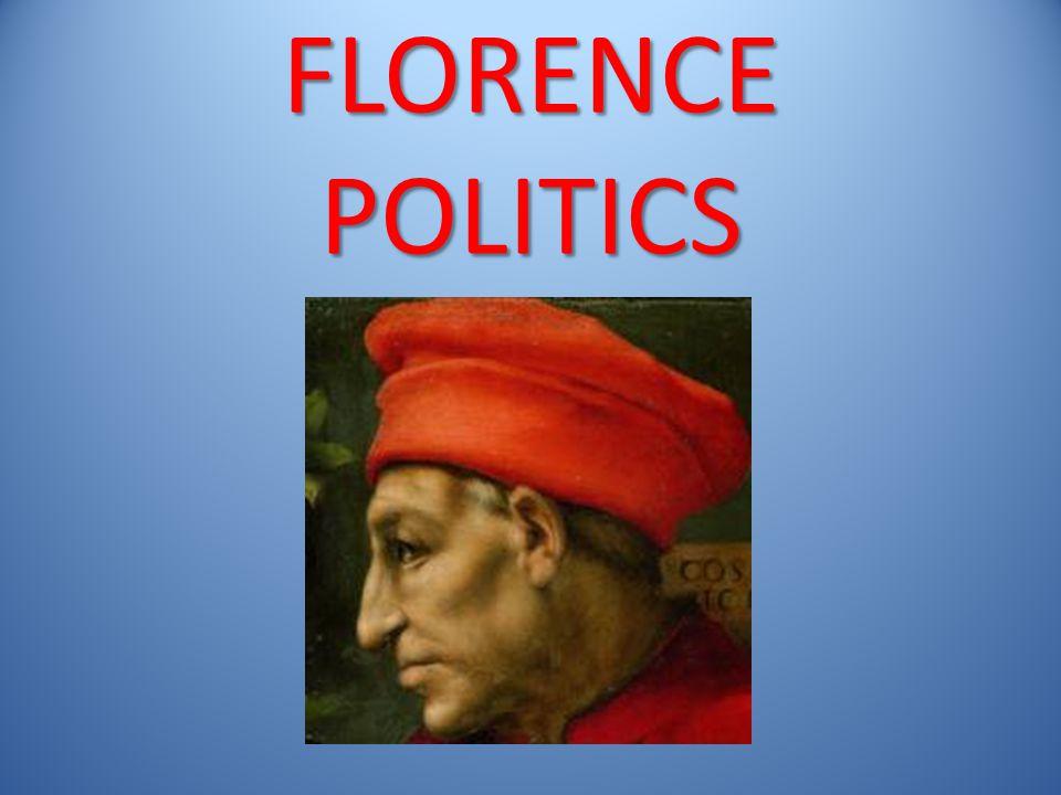 FLORENCE POLITICS