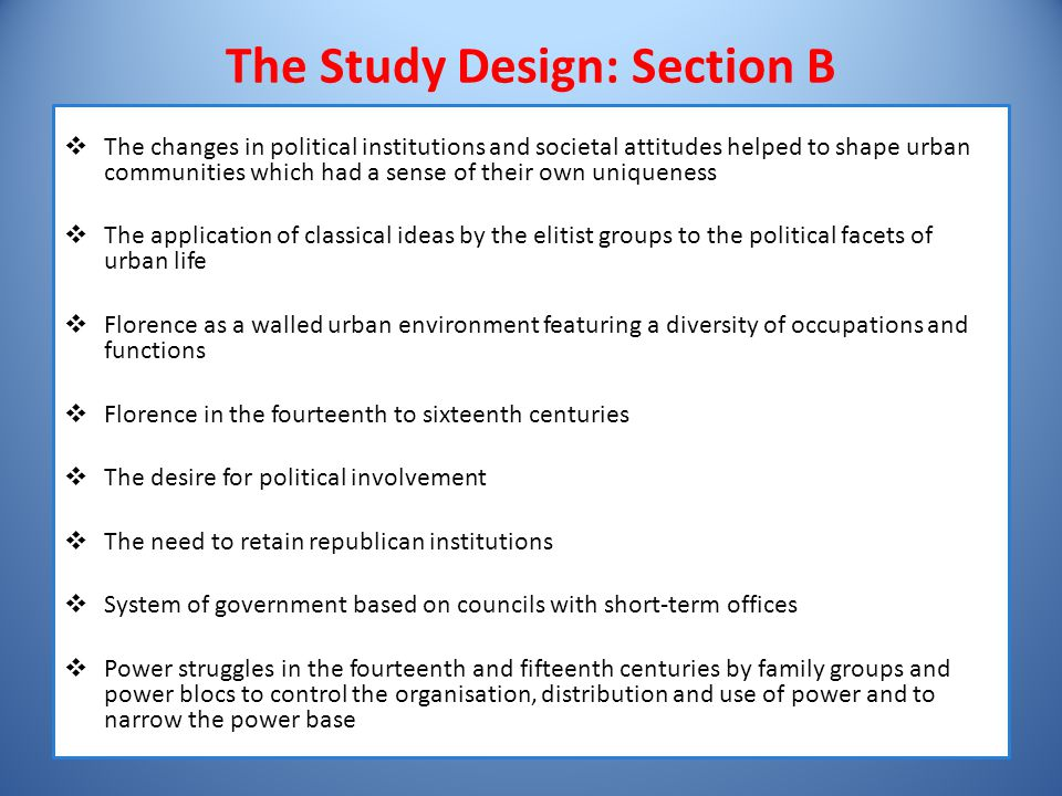 The Study Design: Section B