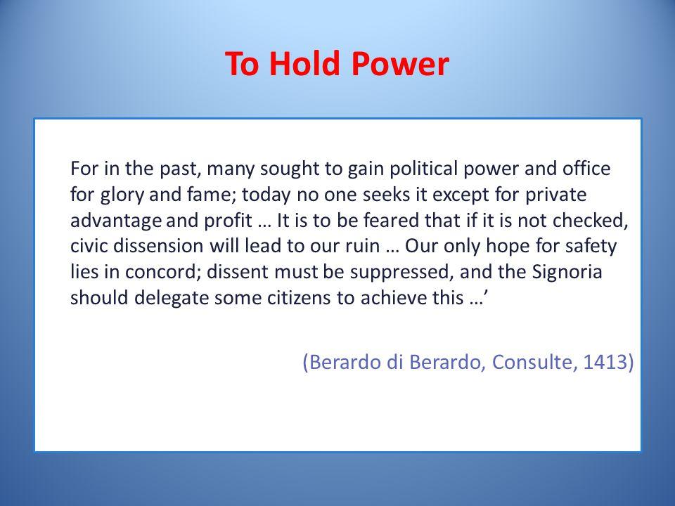 To Hold Power (Berardo di Berardo, Consulte, 1413)
