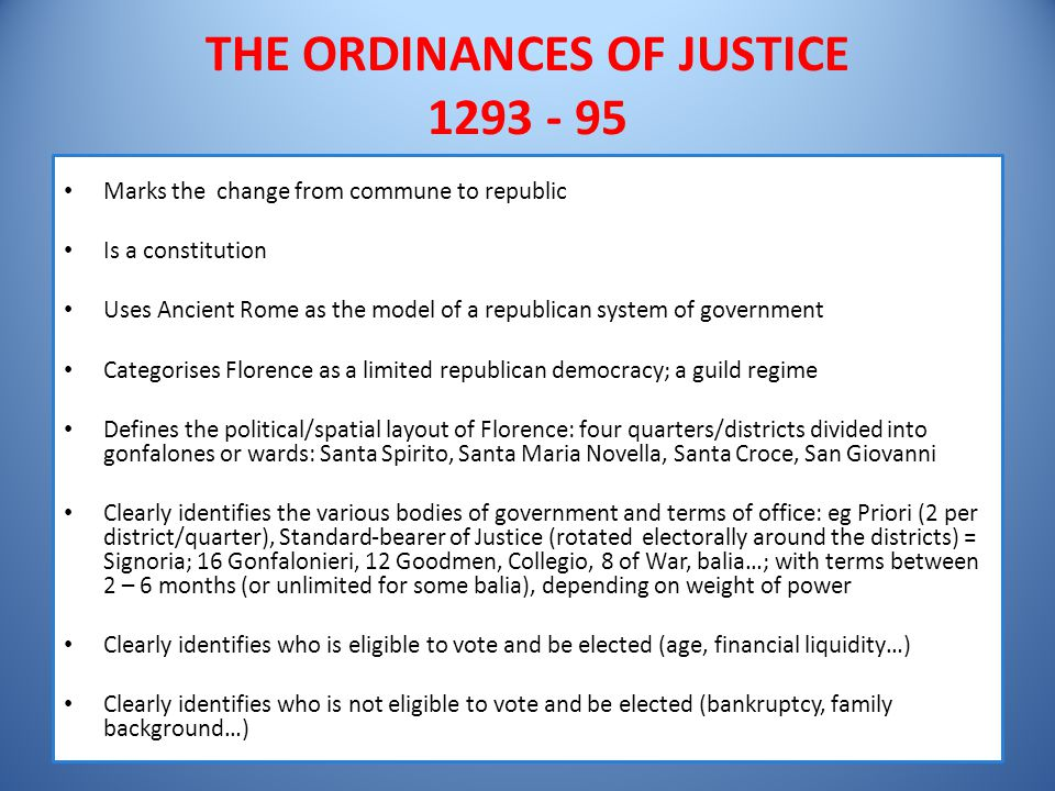 THE ORDINANCES OF JUSTICE 1293 - 95