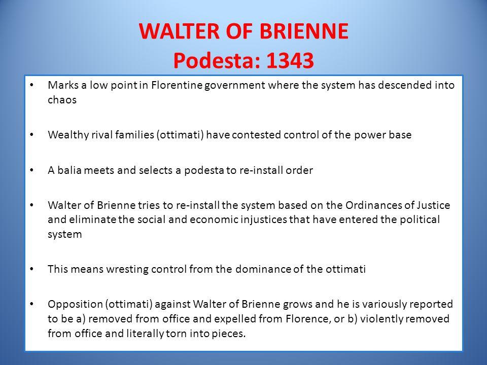 WALTER OF BRIENNE Podesta: 1343