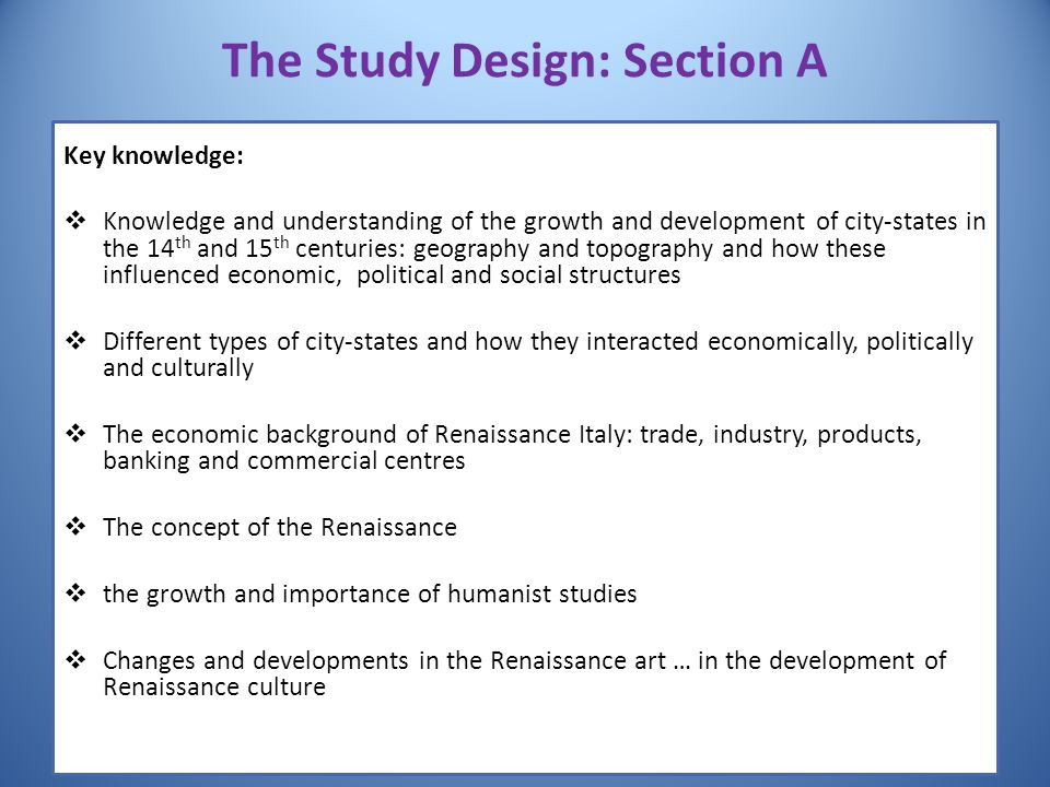 The Study Design: Section A