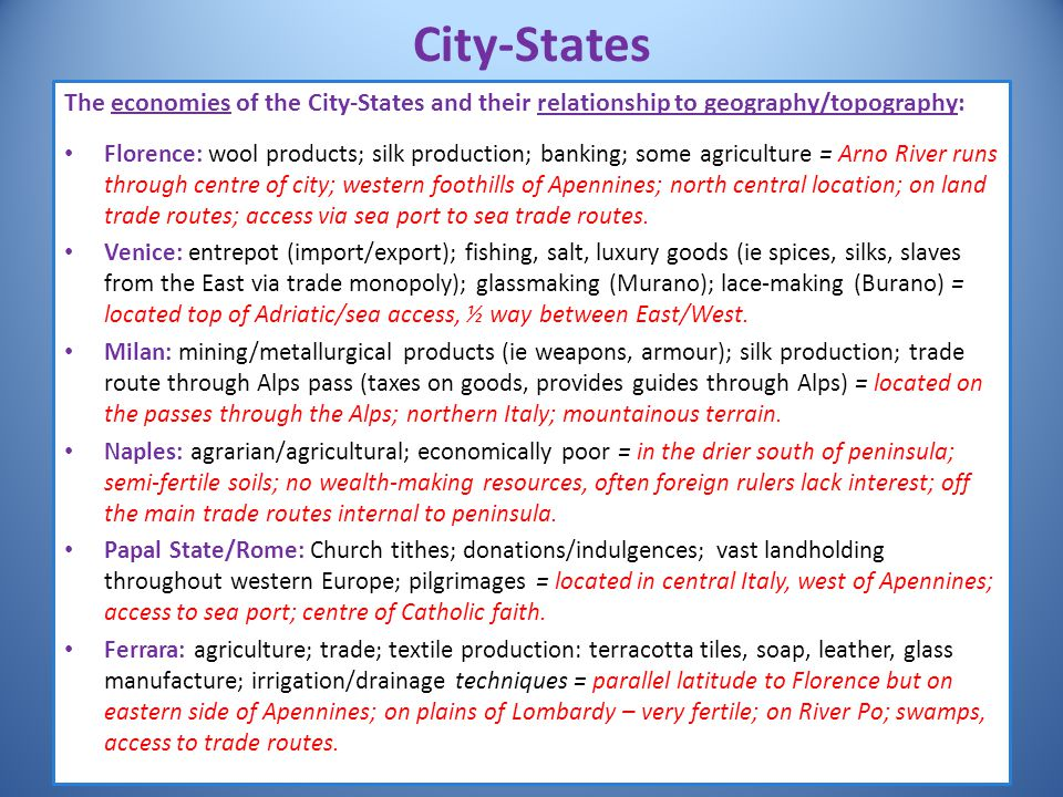 City-States The economies of the City-States and their relationship to geography/topography: