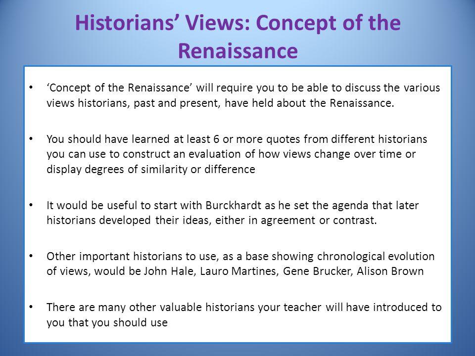 Historians' Views: Concept of the Renaissance