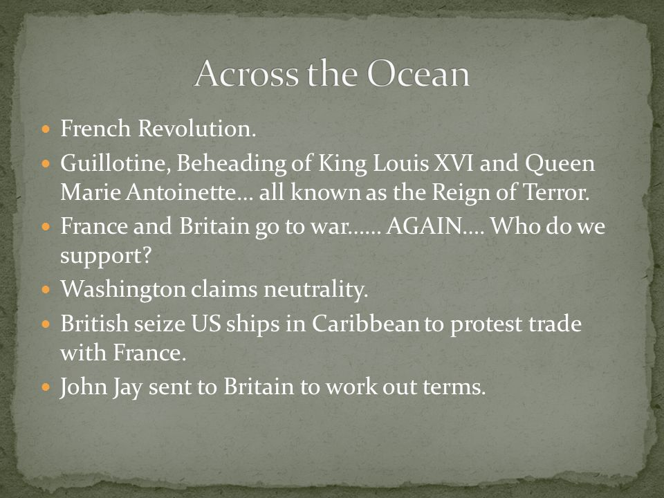 Across the Ocean French Revolution.
