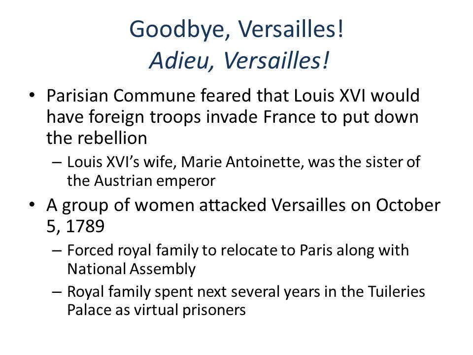 Goodbye, Versailles! Adieu, Versailles!