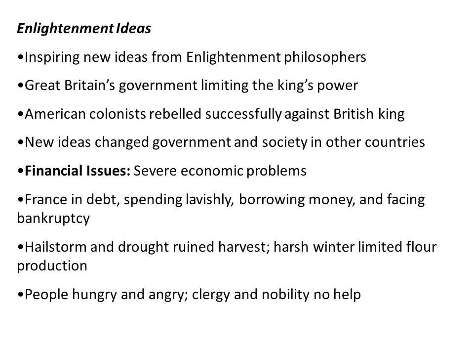 Enlightenment Ideas Inspiring new ideas from Enlightenment philosophers. Great Britain's government limiting the king's power.