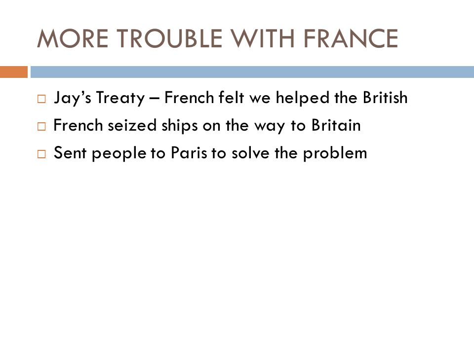 MORE TROUBLE WITH FRANCE