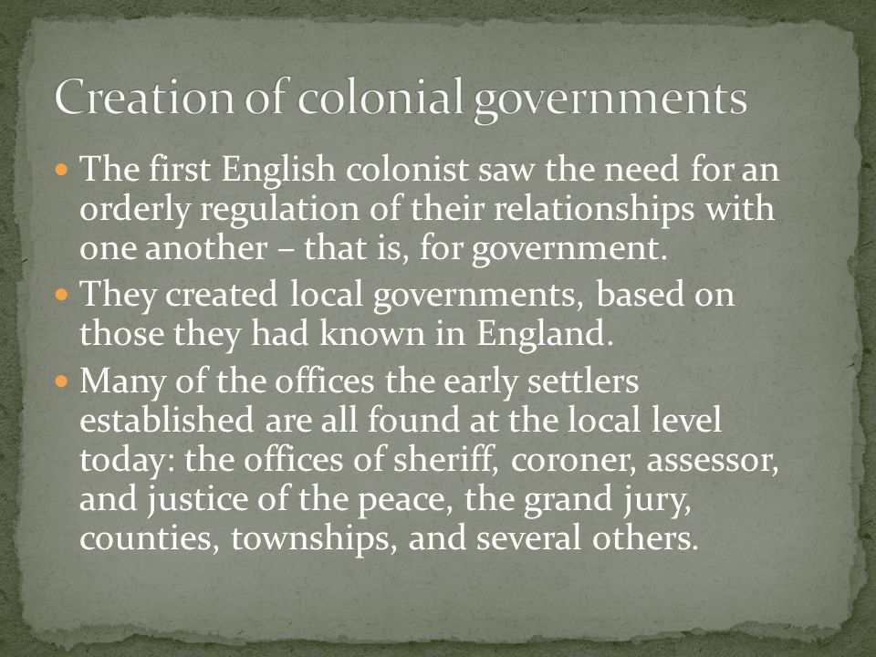 Creation of colonial governments