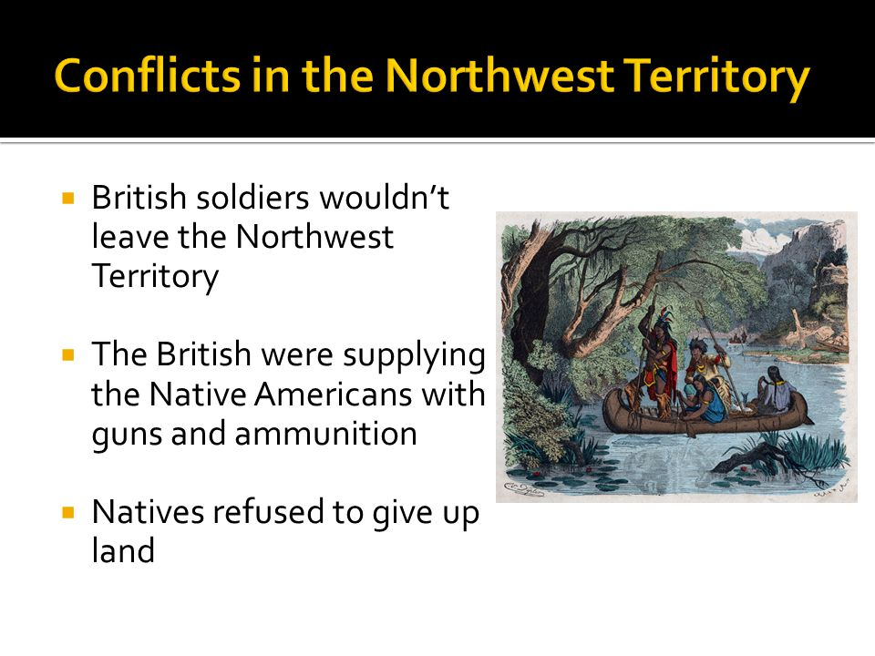 Conflicts in the Northwest Territory