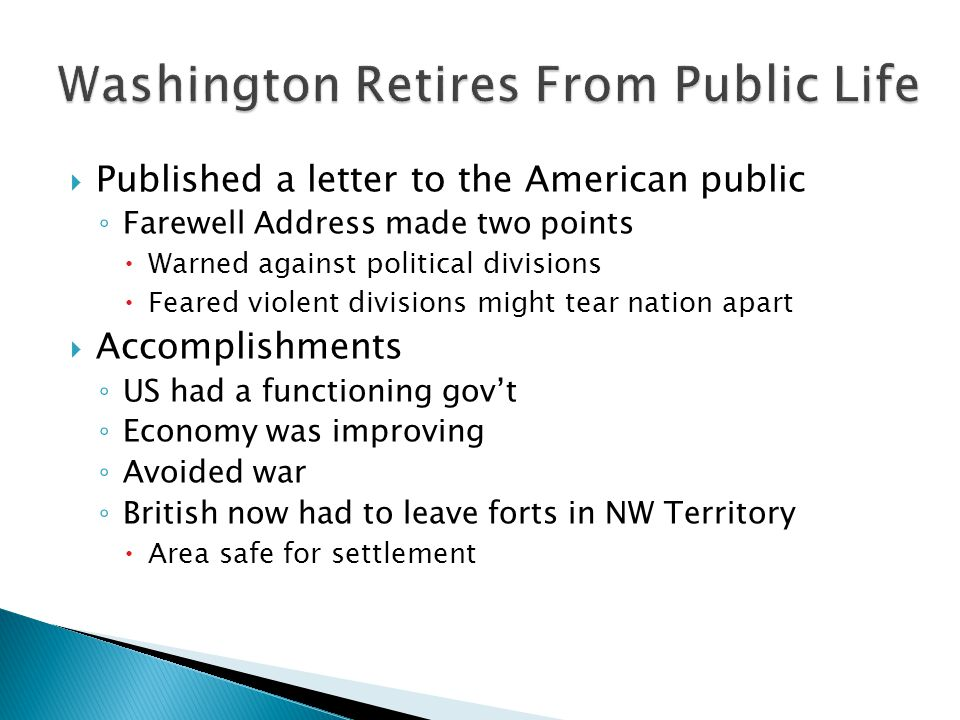 Washington Retires From Public Life