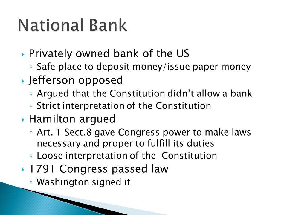 National Bank Privately owned bank of the US Jefferson opposed