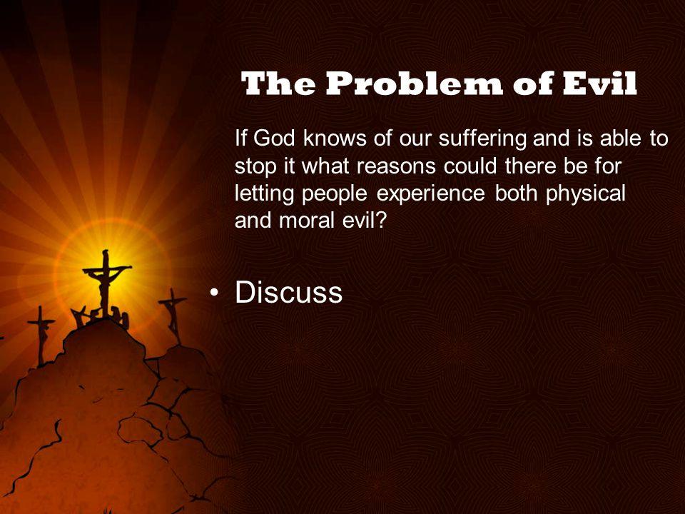The Problem of Evil Discuss