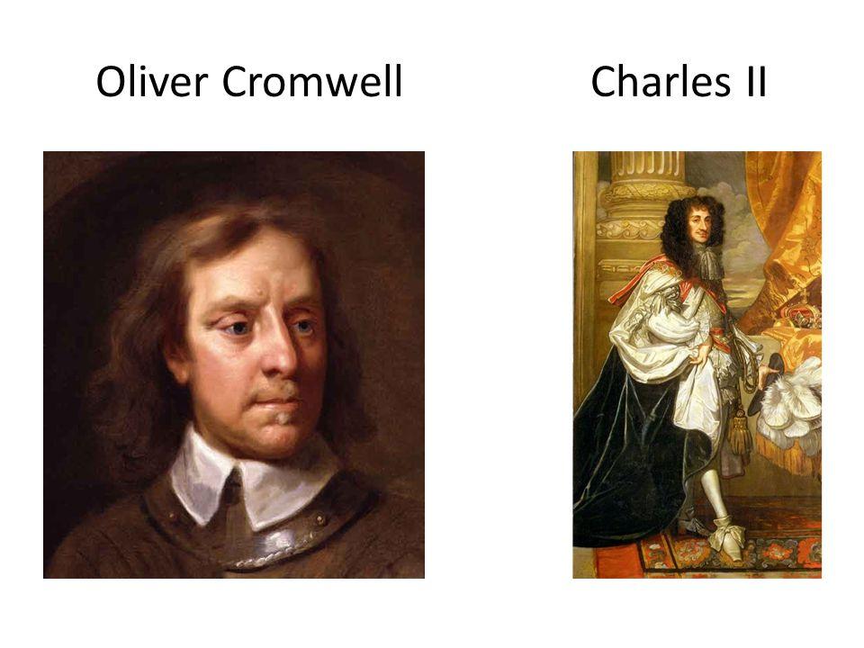 Oliver Cromwell Charles II