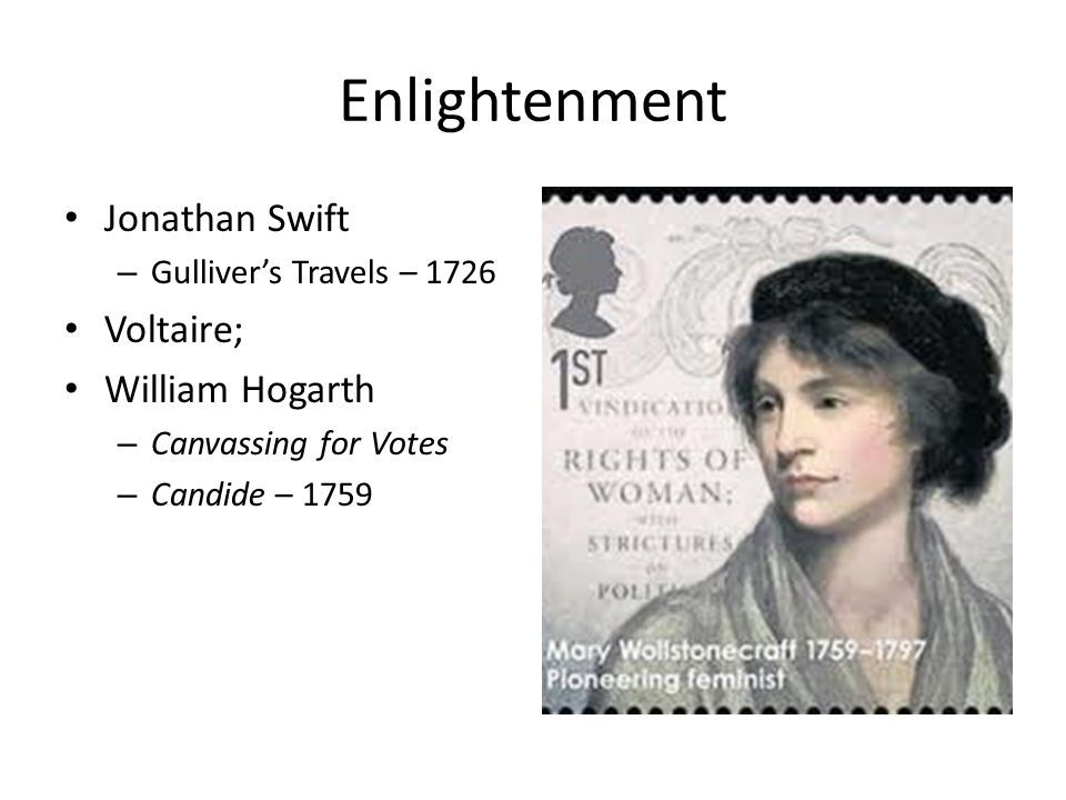 Enlightenment Jonathan Swift Voltaire; William Hogarth