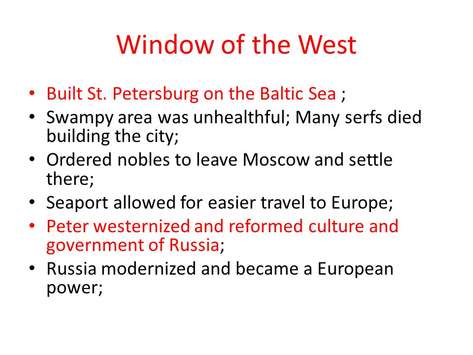 Window of the West Built St. Petersburg on the Baltic Sea ;