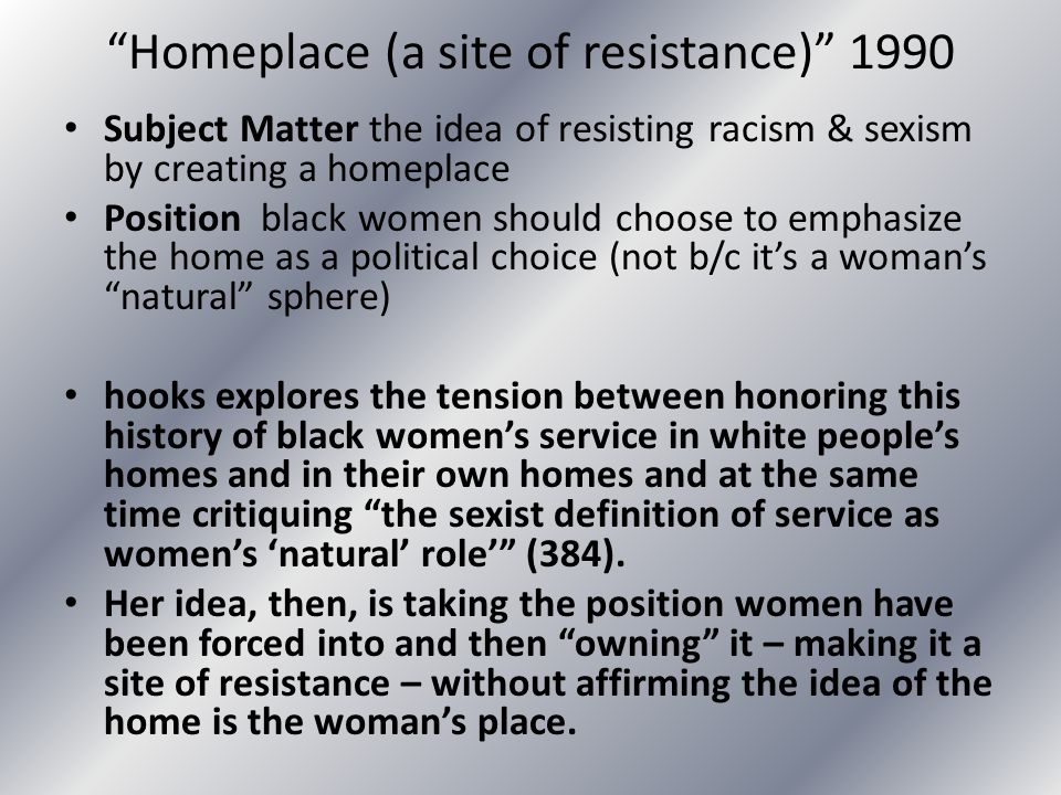Homeplace (a site of resistance) 1990