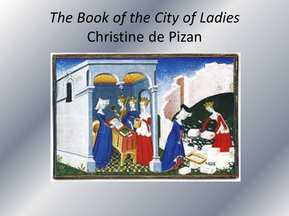 The Book of the City of Ladies Christine de Pizan