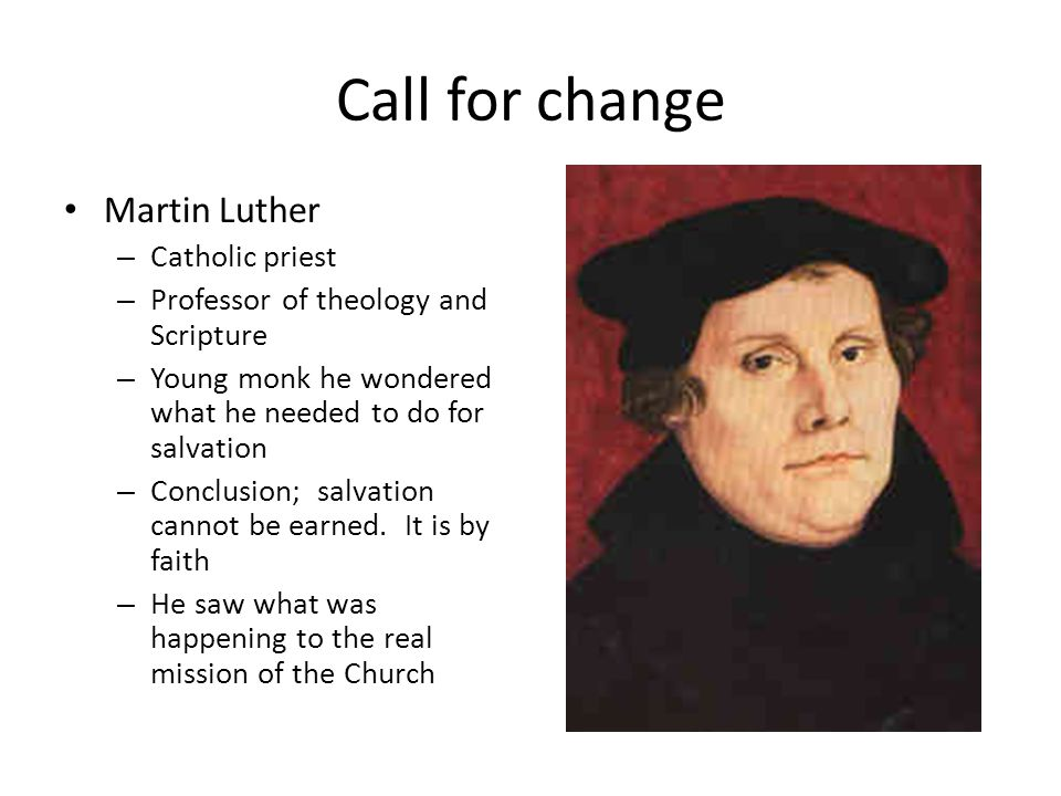 Call for change Martin Luther Catholic priest