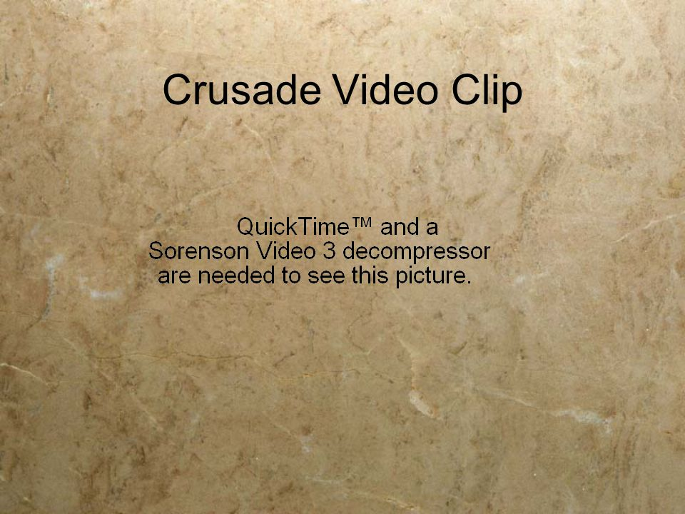 Crusade Video Clip