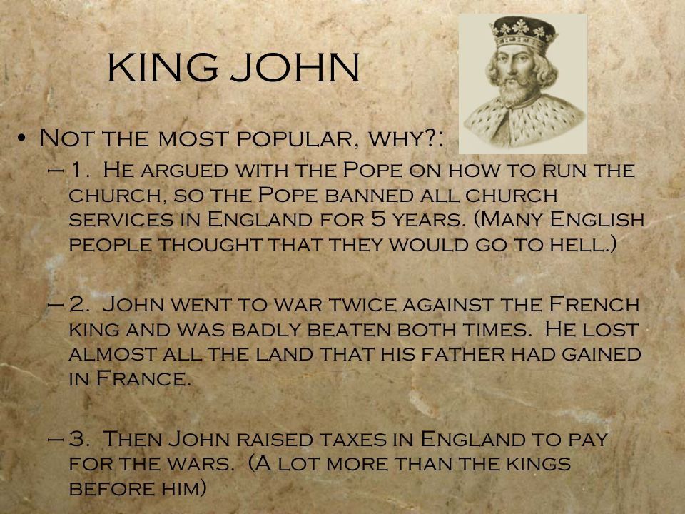 KING JOHN Not the most popular, why :