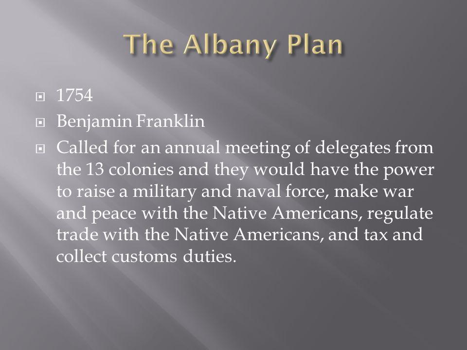 The Albany Plan 1754 Benjamin Franklin
