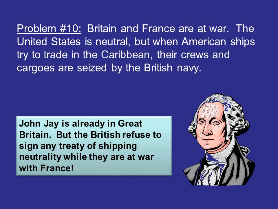 Problem #10: Britain and France are at war