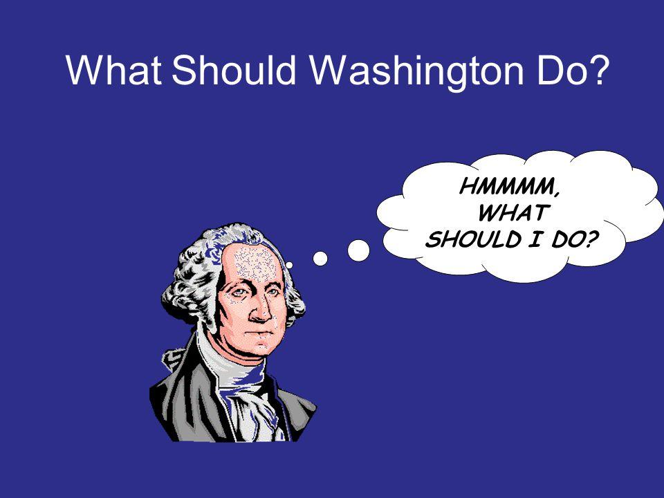 What Should Washington Do