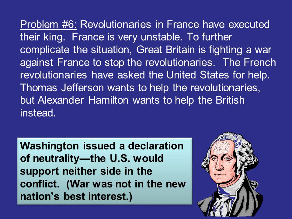 Problem #6: Revolutionaries in France have executed their king