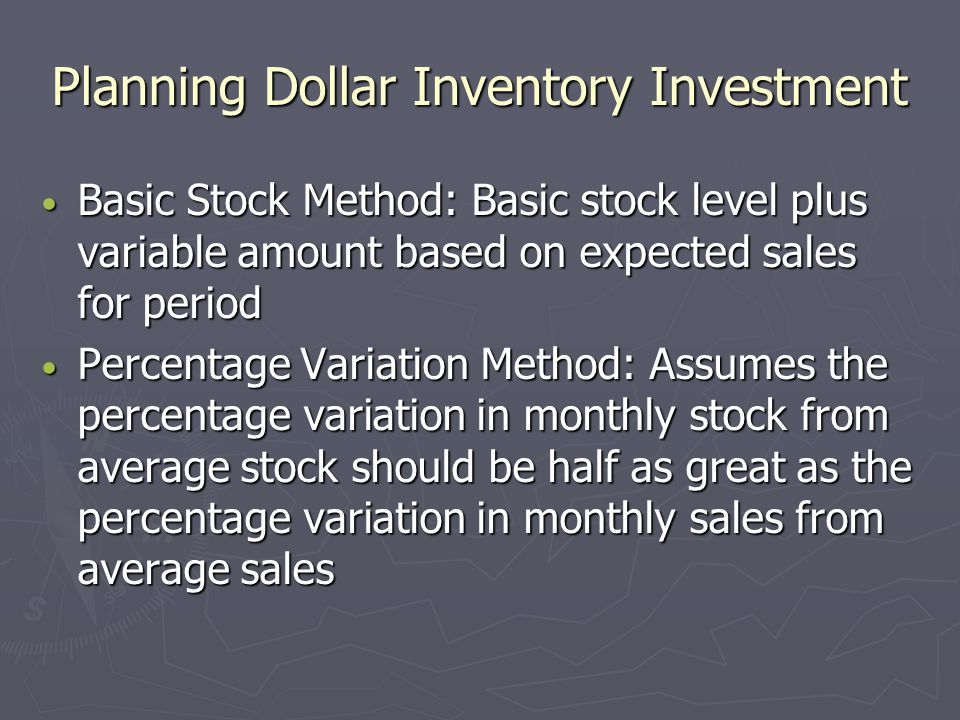 Planning Dollar Inventory Investment