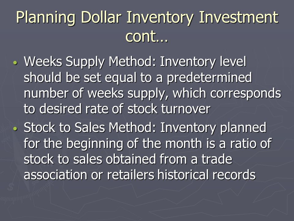 Planning Dollar Inventory Investment cont…