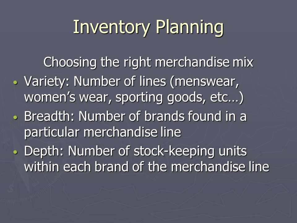 Choosing the right merchandise mix