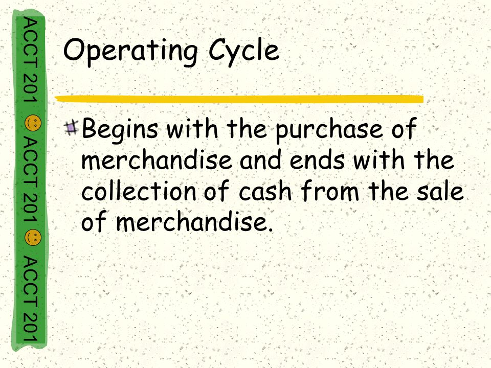 Chapter 4: Reporting and Analyzing Merchandising Activities