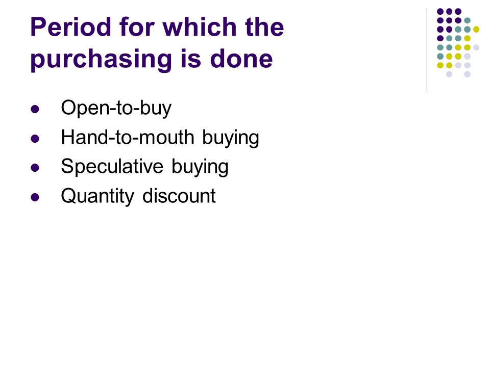 Period for which the purchasing is done
