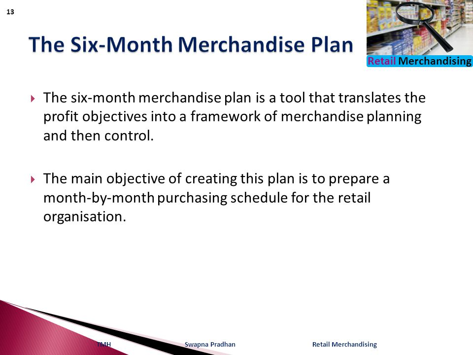 The Six-Month Merchandise Plan